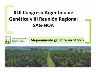 XLII  Congreso Argentino de Genética y III Reunión Regional  SAG-NOA