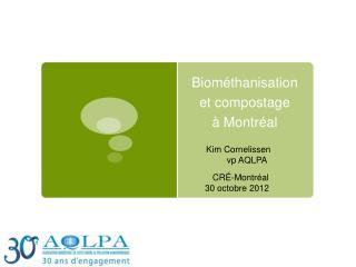 Biométhanisation  et compostage  à Montréal