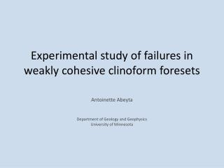 Experimental study of failures in weakly cohesive  clinoform foresets
