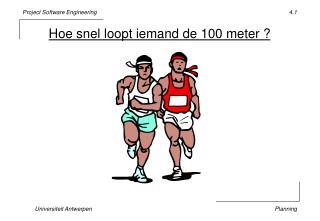 Hoe snel loopt iemand de 100 meter ?