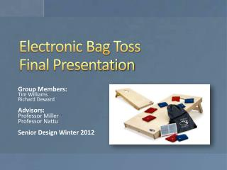 Electronic Bag Toss Final Presentation