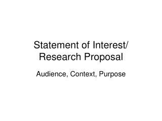 Statement of Interest/ Research Proposal