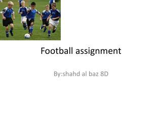 Football assignment