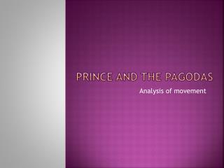 Prince and the PagODAS