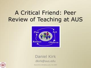 A Critical Friend: Peer Review of Teaching at AUS