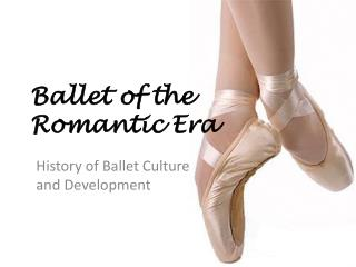 Ballet of the Romantic Era