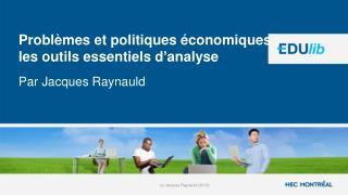 Problèmes et politiques économiques :  les outils essentiels d'analyse