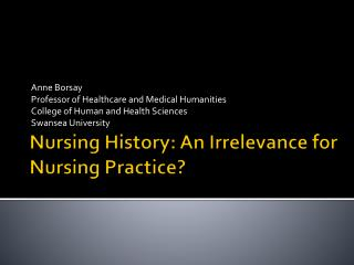 Nursing History: An Irrelevance for Nursing Practice?