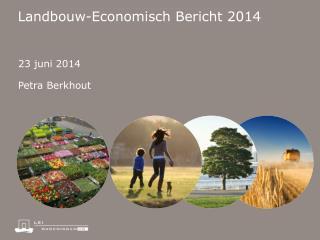Landbouw-Economisch  Bericht 2014