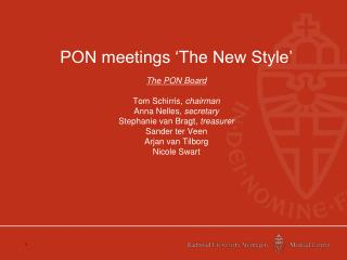 PON meetings 'The New Style'