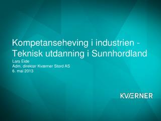 Kompetanseheving  i industrien - Teknisk  utdanning i Sunnhordland