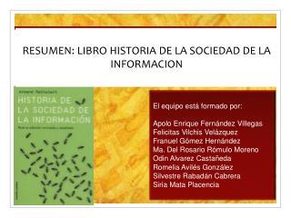 RESUMEN: LIBRO HISTORIA DE LA SOCIEDAD DE LA INFORMACION