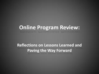 Online Program Review :