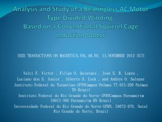 IEEE TRANSACTIONS ON  MAGNETICS,VOL.48,NO .  11,NOVEMBER  2012 3571