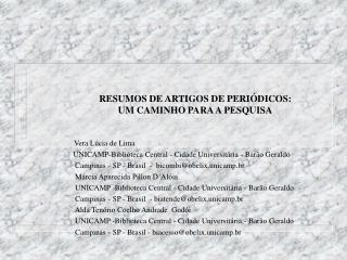 RESUMOS DE ARTIGOS DE PERI DICOS: UM CAMINHO PARA A PESQUISA