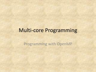 Multi-core Programming