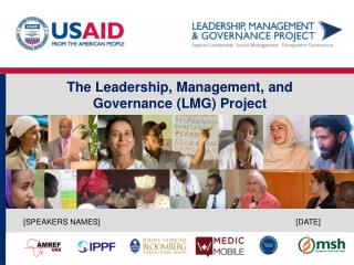 The Leadership, Management, and Governance (LMG) Project