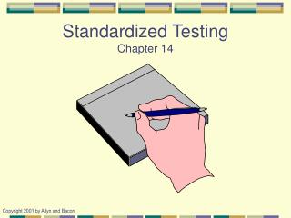 Standardized Testing Chapter 14