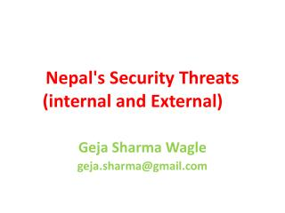 Nepal's Security Threats (internal and External)