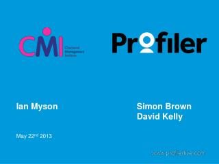 Ian  Myson 								Simon Brown 											David Kelly