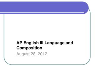 AP English III  Language and Composition