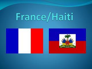 France/Haiti