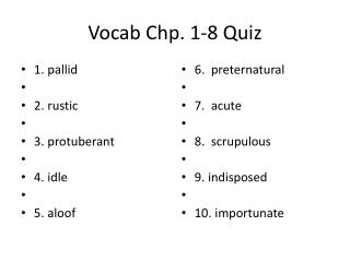 Vocab Chp . 1-8 Quiz