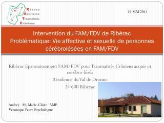 Ribérac Epanouissement FAM/FDV pour Traumatisés Crâniens acquis et cérébro-lésés