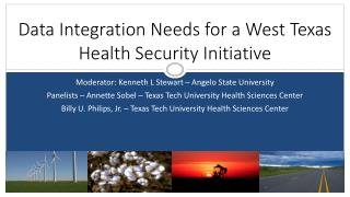 Data Integration Needs for a West Texas Health Security Initiative