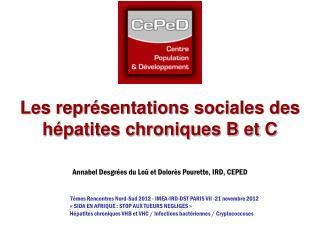 Les représentations sociales des hépatites chroniques B et C