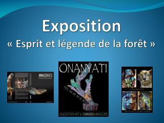 Exposition  «Esprit et légende de la forêt»