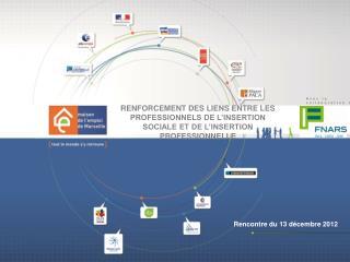 Rencontre du 13 d�cembre 2012