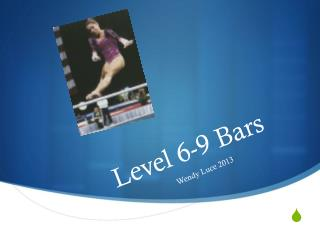 Level 6-9 Bars