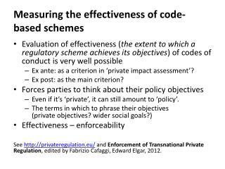 Measuring the effectiveness of code-based schemes