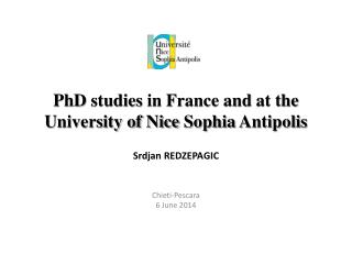 PhD studies  in France  and  at the University of Nice Sophia Antipolis
