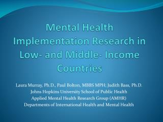 Mental Health Implementation Research in Low- and Middle- Income Countries
