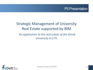Strategic Management of University  Real Estate supported by BIM