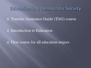 Education in a Democratic Society