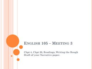 English 105 – Meeting 3