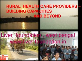 RURAL  HEALTH CARE PROVIDERS –      BUILDING CAPACITIES                           AND BEYOND