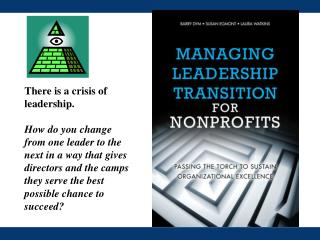 There is a crisis of leadership.