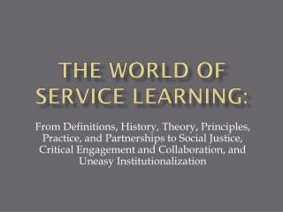 The World of Service Learning: