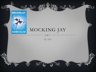 Mocking jay