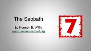 The Sabbath by Norman B. Willis www.nazareneisrael.org