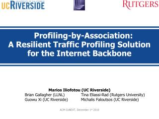 Profiling-by-Association:  A Resilient Traffic Profiling Solution for the Internet Backbone