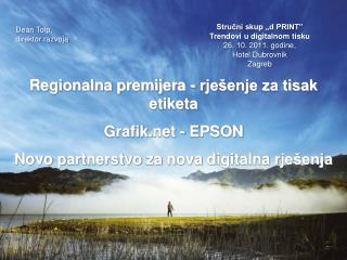 Grafik.NET - EPSON Novo Partnerstvo  za Nova Digitalna Rješenja