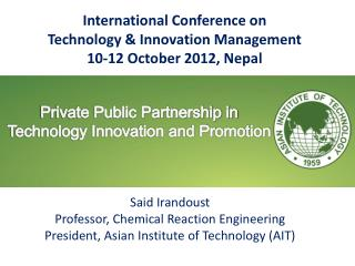 Private Public Partnership in Technology Innovation and Promotion