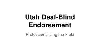 Utah Deaf-Blind Endorsement