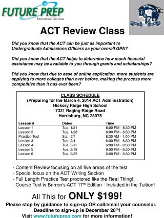 CLASS SCHEDULE (Preparing for the March 4, 2014 ACT Administration) Hickory Ridge High School