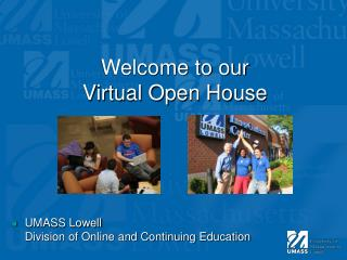 Welcome to  our  Virtual Open House